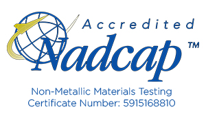 accreditations mean quality through NADCAP Non-Metallic Materials Testing Certificate Number 5915168810